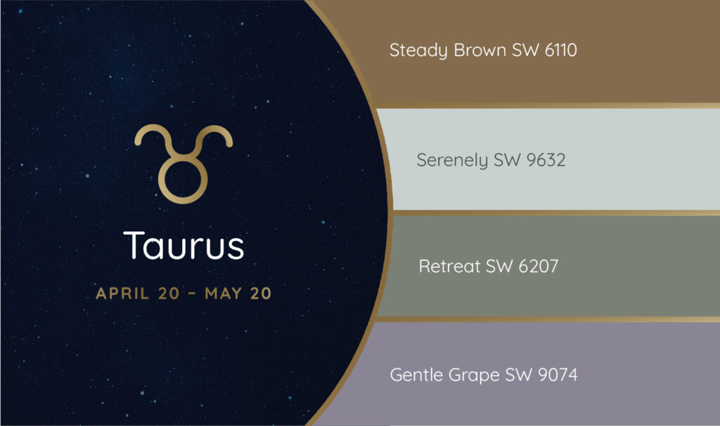 Taurus paint palette featuring the Sherwin-Williams colors Steady Brown SW 6110, Serenely SW 9632, Retreat SW 6207 and Gentle Grape SW 9074.