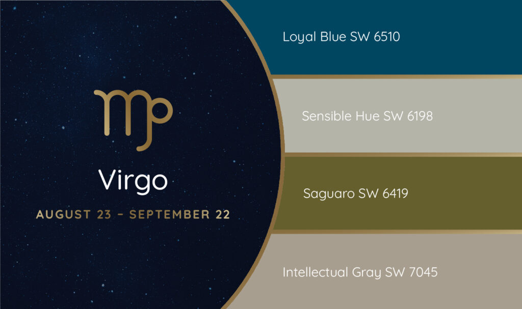 Virgo paint palette featuring the Sherwin-Williams colors Loyal Blue SW 6510, Sensible Hue SW 6198, Saguaro SW 6419 and Intellectual Gray SW 7045.